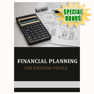 Special Bonuses - December 2020 - Financial Planning For Everyday People
