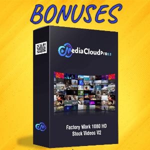 MediaCloudPro V2 Bonuses  - Factory Work 1080 HD Stock Videos V2