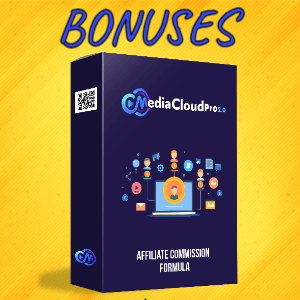 MediaCloudPro V2 Bonuses  - Affiliate Commission Formula