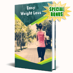 Special Bonuses #11 - February 2021 - Easy Weight Loss