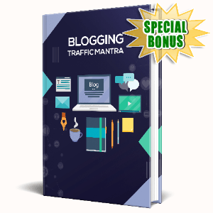 Special Bonuses #15 - February 2021 - Blogging Traffic Mantra