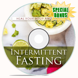 Special Bonuses #20 - February 2021 - Intermittent Fasting Video Upgrade Pack