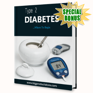 Special Bonuses #30 - March 2021 - Type 2 Diabetes