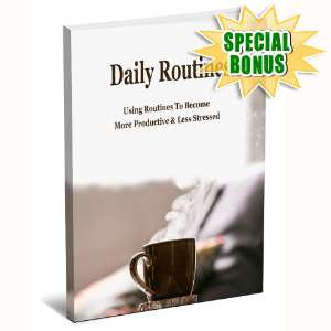 Special Bonuses #5 - May 2021 - Daily Routines
