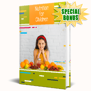 Special Bonuses #40 - May 2021 - Nutrition For Children