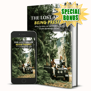 Special Bonuses #4 - June 2021 - The Lost Art Of Being Present Pack