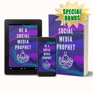 Special Bonuses #7 - June 2021 - Be A Social Media Prophet