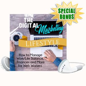 Special Bonuses #20 - June 2021 - The Digital Marketing Lifestyle