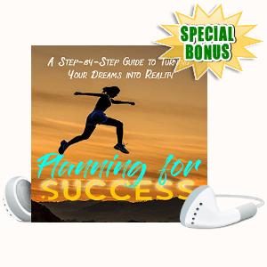 Special Bonuses #23 - June 2021 - Planning For Success