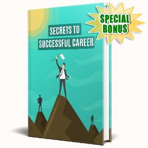 Special Bonuses #39 - June 2021 - Secrets To Successful Career