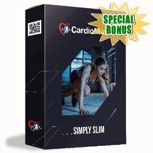 Special Bonuses #4 - July 2021 - Simply Slim
