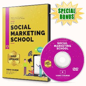 Special Bonuses #11 - July 2021 - Social Marketing School Video Upgrade Pack