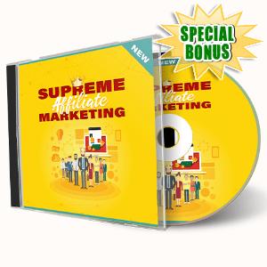 Special Bonuses #31 - July 2021 - Supreme Affiliate Marketing Video Upgrade Pack