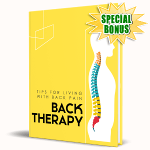 Special Bonuses #34 - July 2021 - Tips For Living With Back Pain - Back Therapy