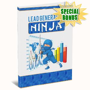 Special Bonuses #44 - July 2021 - Lead Generation Ninja Pack