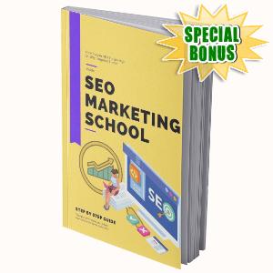 Special Bonuses #3 - August 2021 - SEO Marketing School Pack