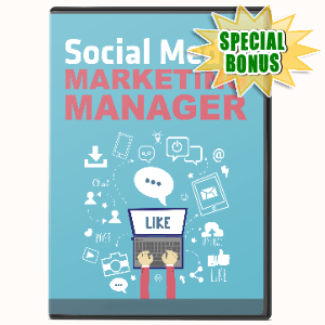 Special Bonuses #29 - August 2021 - Social Media Marketing Manager Video Series Pack