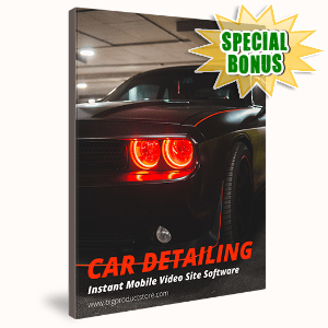 Special Bonuses #13 - October 2021 - Car Detailing Instant Mobile Video Site Software