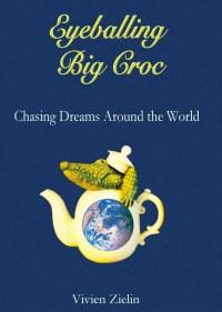 """Cover of """"Eyeballing Big Croc"""" by Vivien Zielen"""
