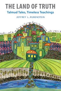 "cover of ""The Land of Truth"" by Jeffrey L. Rubenstein"