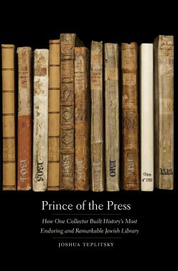 """Cover of """"Prince of the Press"""" by Joshua Teplitsky"""