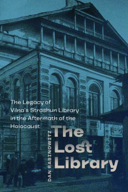 """Cover of """"The Lost Library"""" by Dan Rabinowitz"""