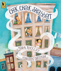 """Chik Chak Shabbat"" by Mara Rockliff"