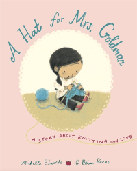 """A Hat for Mrs. Goldman"" by Michelle Edwards"