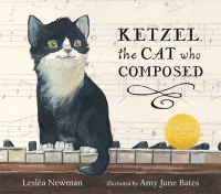 """Ketzel the Cat Who Composed"" by Lesléa Newman"