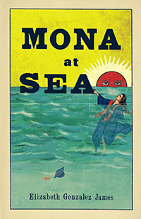 """Cover of """"Mona at Sea"""" by From the cover of """"Mona at Sea"""" by Elizabeth Gonzalez James features an illustration of a woman in a graduation gown drowning under the sea as a red sun with a mean face sets in the distance"""