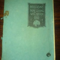"""1925 - """"Millions Now Living Will Never Die"""""""