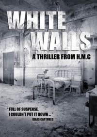 White Walls by H.M.C.