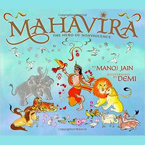 Mahavira - the hero of nonviolence