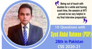 10 Questions with Syed Abdul Rahman (PSP) 28th in Pakistan CSS 2020-21