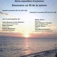 """""""RENCONTRE AU FIL DE LA NATURE"""" EXPOSITION samedi 4 et dimanche 5 novembre 2017"""