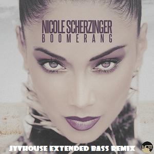 Nicole Scherzinger - Boomerang (Jyvhouse Extended Bass Remix)