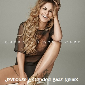 Cheryl Cole - I Dont Care (Jyvhouse Extended Bass Remix)