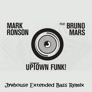 Mark Ronson ft Bruno Mars - Uptown Funk (Jyvhouse Extended Bass Remix)