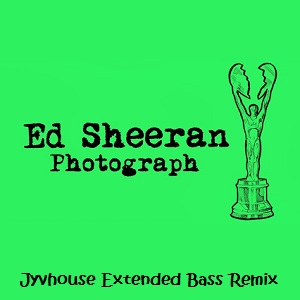 Ed Sheeran - Photograph (Jyvhouse Extended Bass Remix)