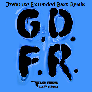 Flo Rida - GDFR (Jyvhouse Extended Bass Remix)