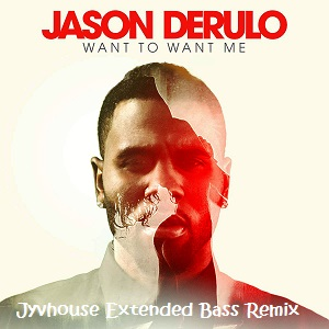 Jason Derulo - Want To Want Me (Jyvhouse Extended Bass Remix)
