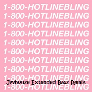 Drake - Hotline Bling (Jyvhouse Extended Bass Remix)