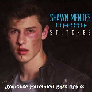 Shawn Mendes - Stitches (Jyvhouse Extended Bass Remix)