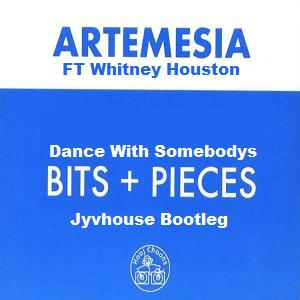 Artemesia ft Whitney Houston Dance With Somebodys Bits n Pieces (Jyvhouse Bootleg)