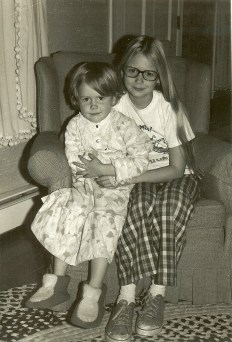 Me and my sister, Deb.