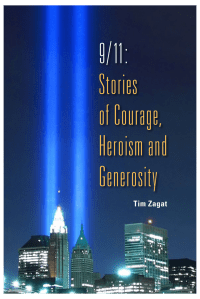 Limited Autographed Edition - 9/11: Stories of Courage, Heroism and Generosity