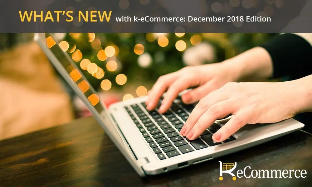 what's new k-ecommerce december 2018
