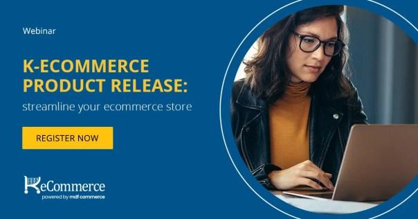 Webinar | k-eCommerce Product Release