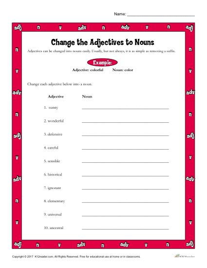 Change The Adjectives To Nouns