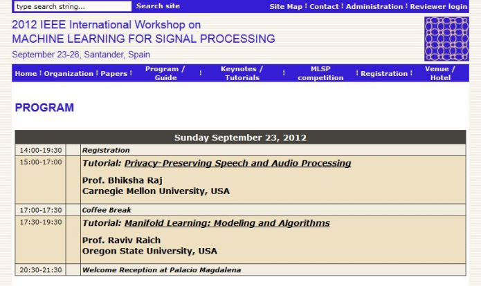 IEEE International Workshop on Machine Learning for Signal